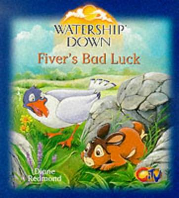 Watership Down - Fivers Bad Luck: Fiver's Bad Luck (Paperback)