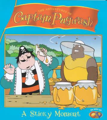 """Captain Pugwash"": Sticky Moment - The adventures of Captain Pugwash (Paperback)"