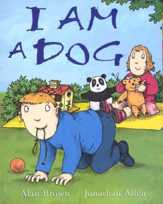 I am a Dog (Paperback)