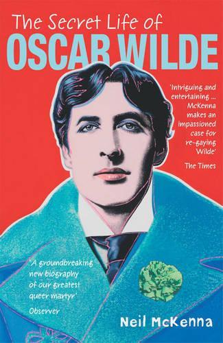 The Secret Life of Oscar Wilde (Paperback)