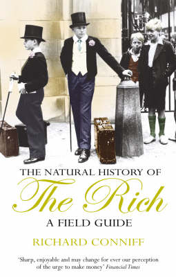 The Natural History Of The Rich (Paperback)