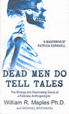 Dead Men Do Tell Tales: Strange and Fascinating Cases of a Forensic Anthropologist (Paperback)