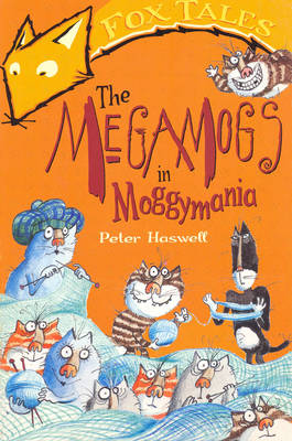 The Megamogs in Moggymania - Fox Tales S. (Paperback)