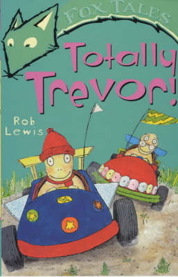Totally Trevor! - Fox Tales S. (Paperback)