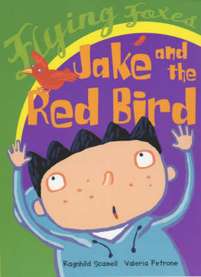 Jake and the Red Bird (Paperback)
