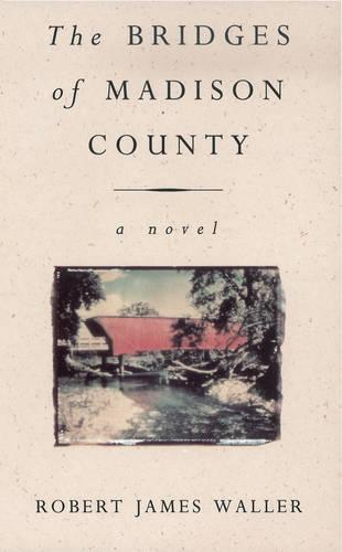 The Bridges Of Madison County (Paperback)