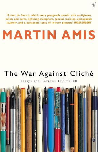 The War Against Cliche: Essays and Reviews 1971-2000 (Paperback)