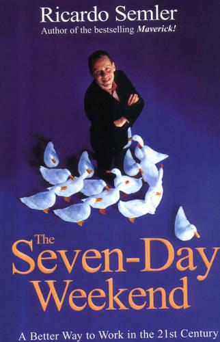 The Seven-Day Weekend (Paperback)
