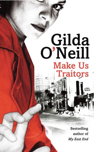 Make Us Traitors - Eastend Trilogy (Paperback)