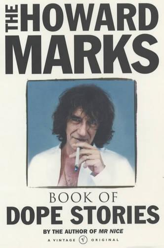 Howard Marks' Book Of Dope Stories (Paperback)