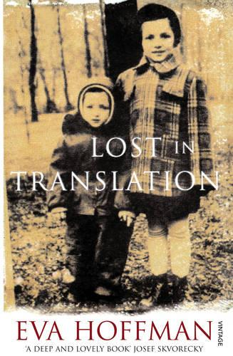 Lost In Translation: A Life in a New Language (Paperback)