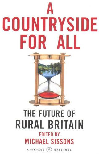 A Countryside For All: The Future of Rural Britain (Paperback)