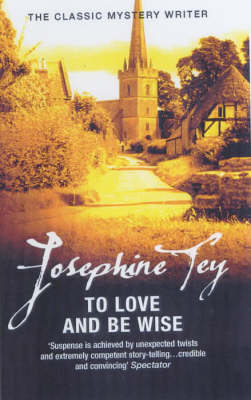 To Love and be Wise (Paperback)