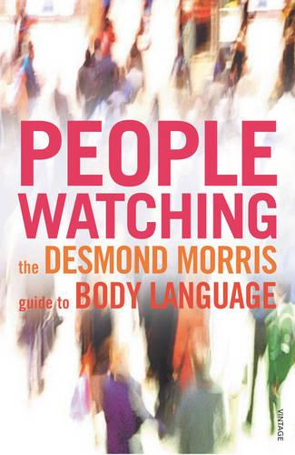 Peoplewatching: The Desmond Morris Guide to Body Language (Paperback)