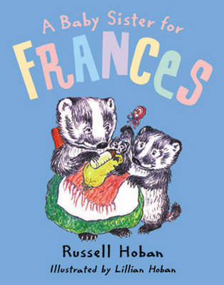 A Baby Sister for Frances (Paperback)