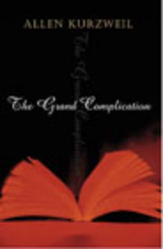 The Grand Complication (Paperback)