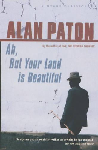 Ah But Your Land Is Beautiful (Paperback)
