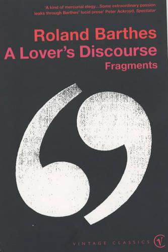 A Lover's Discourse: Fragments (Paperback)
