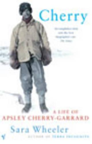 Cherry: A Life of Apsley Cherry-Garrard (Paperback)
