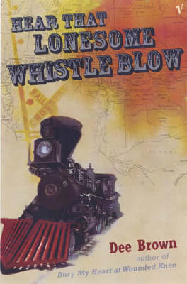 Hear That Lonesome Whistle Blow (Paperback)