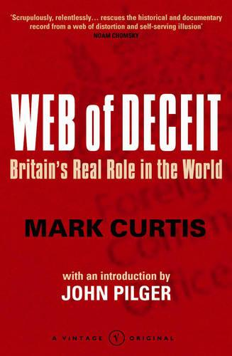 Web Of Deceit: Britain's Real Foreign Policy (Paperback)