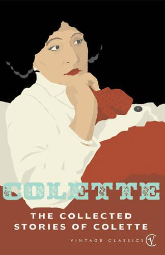 The Collected Stories Of Colette (Paperback)