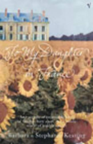 To My Daughter In France (Paperback)