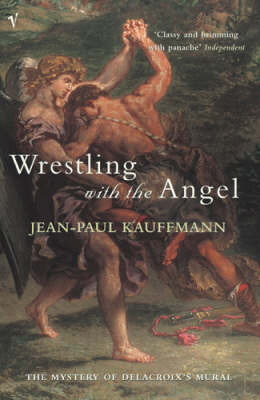 Wrestling With The Angel (Paperback)