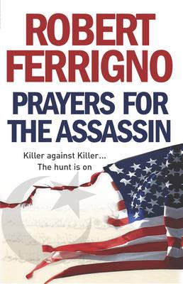 Prayers for the Assassin (Paperback)