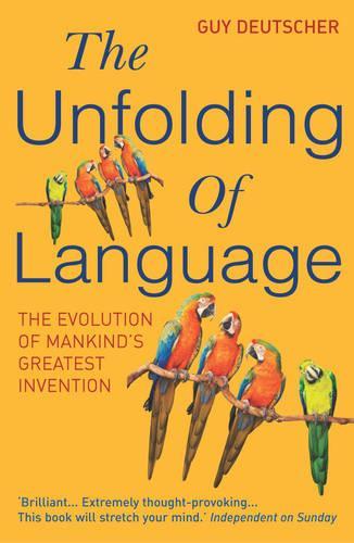 The Unfolding Of Language (Paperback)
