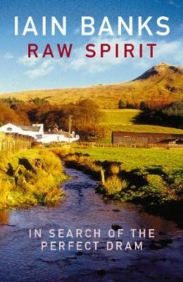 Raw Spirit: In Search of the Perfect Dram (Paperback)