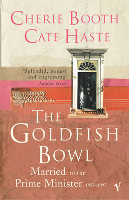 The Goldfish Bowl: Married to the Prime Minister (Paperback)