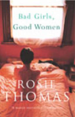Bad Girls, Good Women (Paperback)