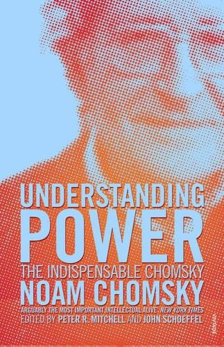 Understanding Power: The Indispensable Chomsky (Paperback)