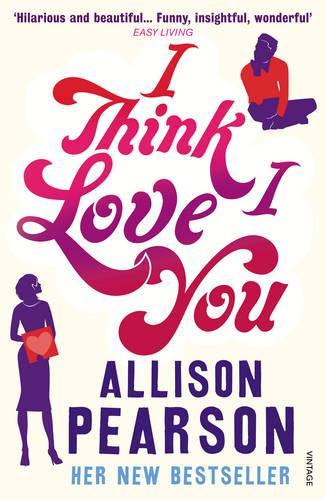 I Think I Love You (Paperback)