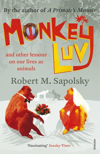Monkeyluv: And Other Lessons in Our Lives as Animals (Paperback)