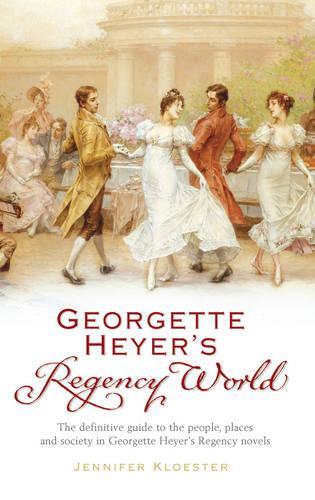 Georgette Heyer's Regency World (Paperback)
