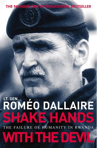 Shake Hands With The Devil: The Failure of Humanity in Rwanda (Paperback)