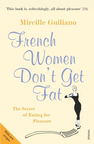 French Women Don't Get Fat (Paperback)