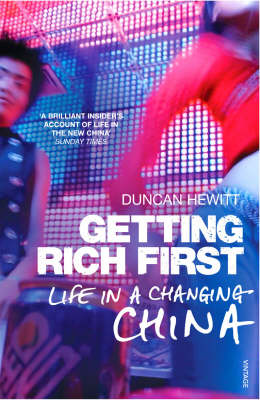 Getting Rich First: Life in a Changing China (Paperback)