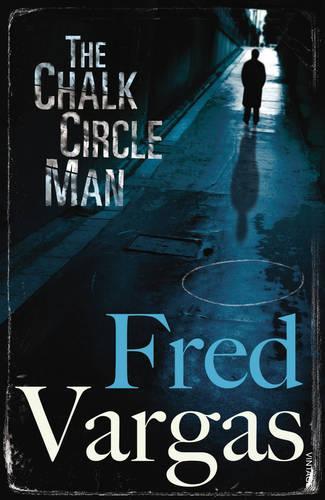 The Chalk Circle Man - Commissaire Adamsberg (Paperback)