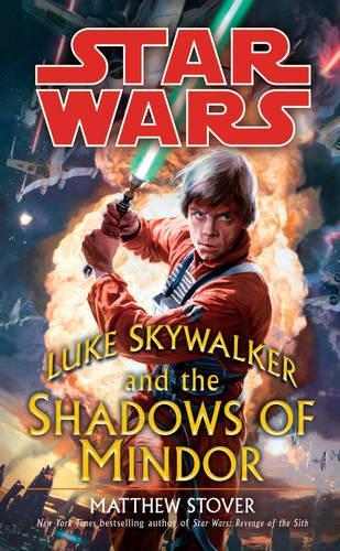 Star Wars: Luke Skywalker and the Shadows of Mindor - Star Wars (Paperback)