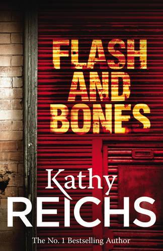 Flash and Bones: (Temperance Brennan 14) - Temperance Brennan (Paperback)