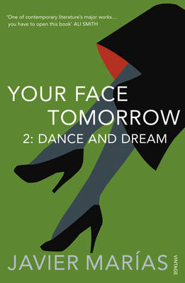 Your Face Tomorrow: Dance and Dream v. 2 (Paperback)