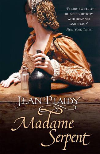 Madame Serpent: (Medici Trilogy) - Medici Trilogy (Paperback)