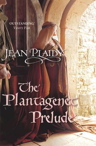 The Plantagenet Prelude: (Plantagenet Saga) - Plantagenet Saga (Paperback)