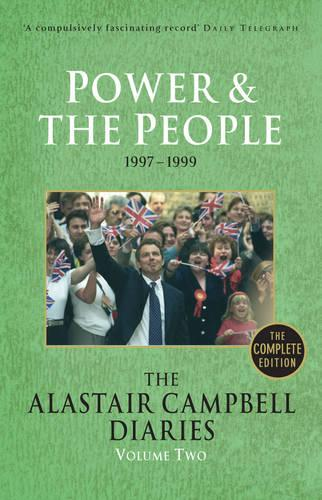 Diaries Volume Two: Power and the People - The Alastair Campbell Diaries (Paperback)