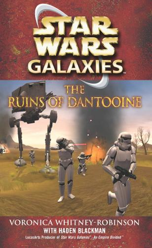 Star Wars: Galaxies - The Ruins of Dantooine - Star Wars (Paperback)