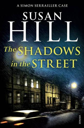 The Shadows in the Street: Simon Serrailler Book 5 - Simon Serrailler (Paperback)