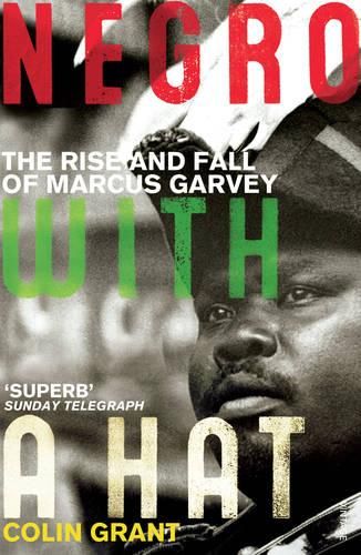 Negro with a Hat: Marcus Garvey (Paperback)